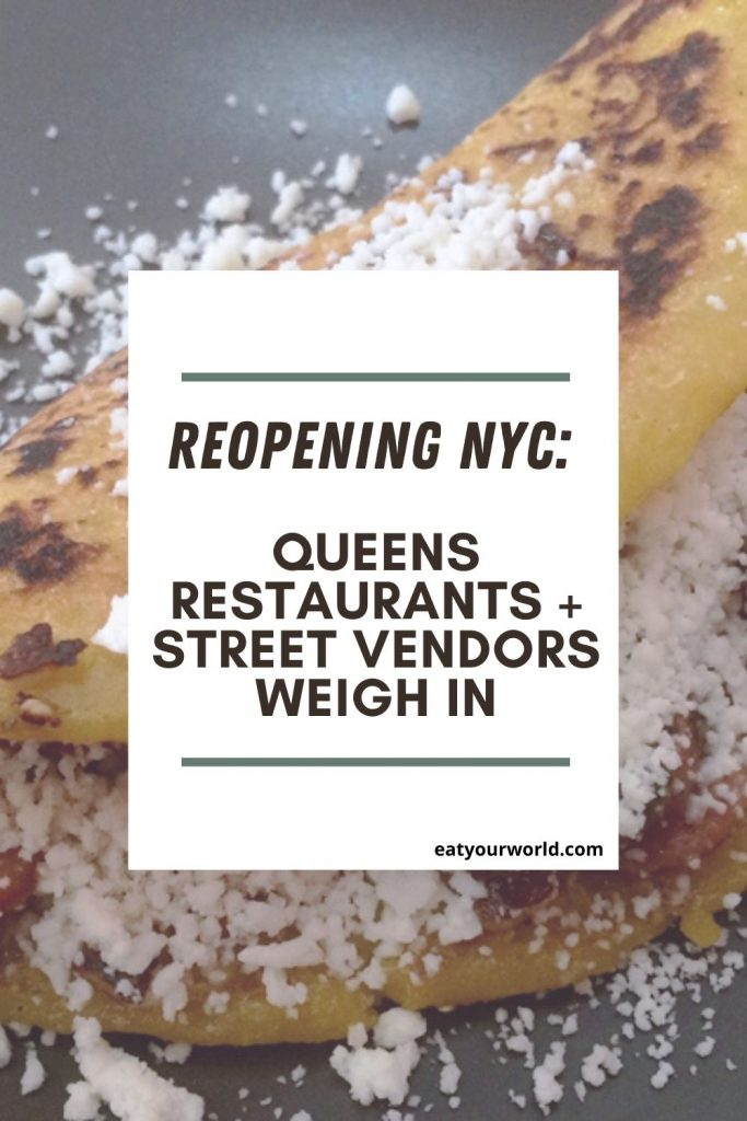Queens restaurants and street vendors on the reopening on NYC