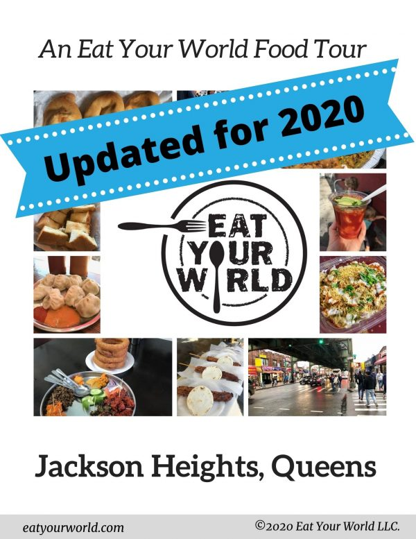 Updated self-guided Jackson Heights food tour