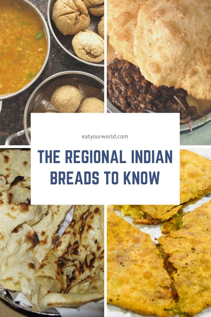 This post covers regional Indian breads from the common (roti, naan) to the esoteric (bati, litti).