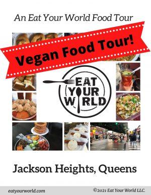 Vegan self-guided food tour of Jackson Heights