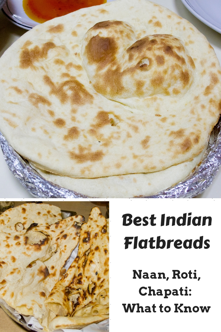 Best Indian flatbreads! Roti, chapati, naan: Here's what you need to know about each one.