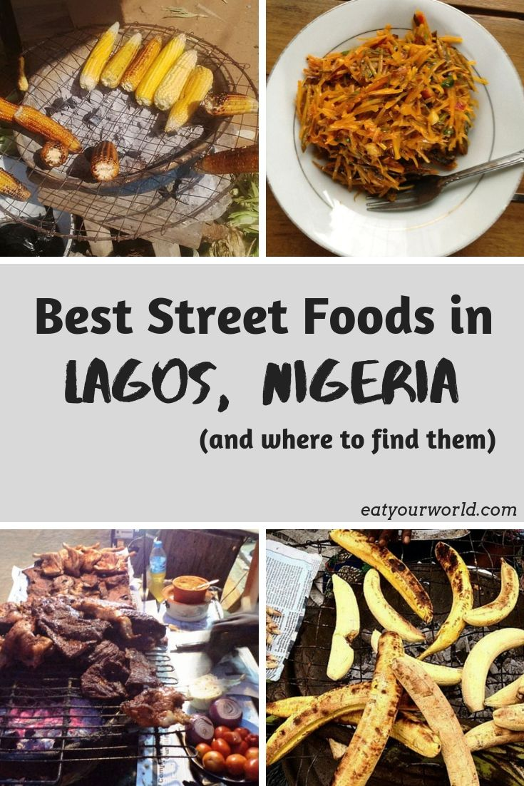 The 10 best street foods in Lagos, Nigeria, and where to find them, by Eat Your World