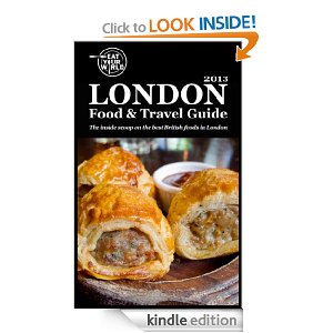 London Food and Travel Guide on Kindle, by Eat Your World