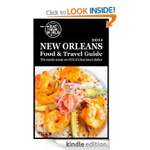 New Orleans Food and Travel Guide on Kindle