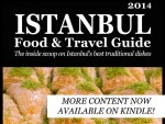 Istanbul Food & Travel Guide now on Amazon Kindle